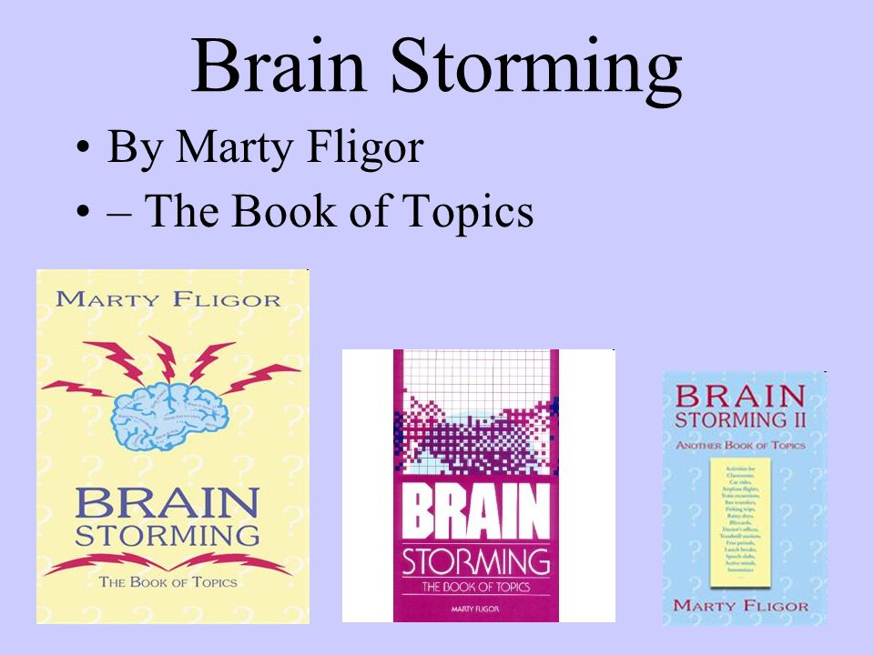 Brain Storming By Marty Fligor – The Book of Topics