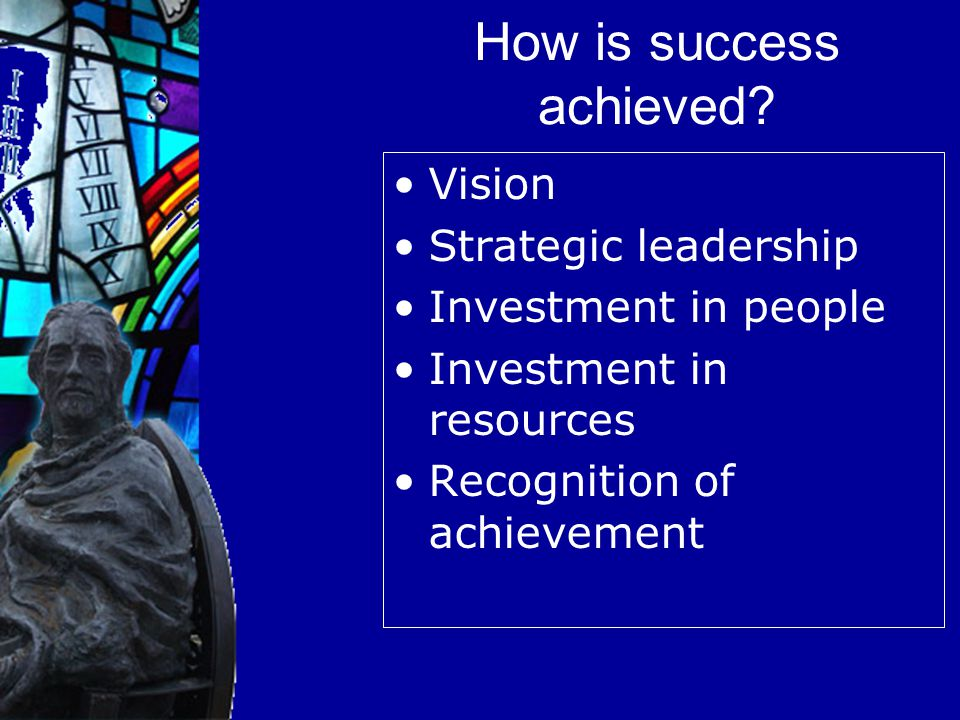 How is success achieved.