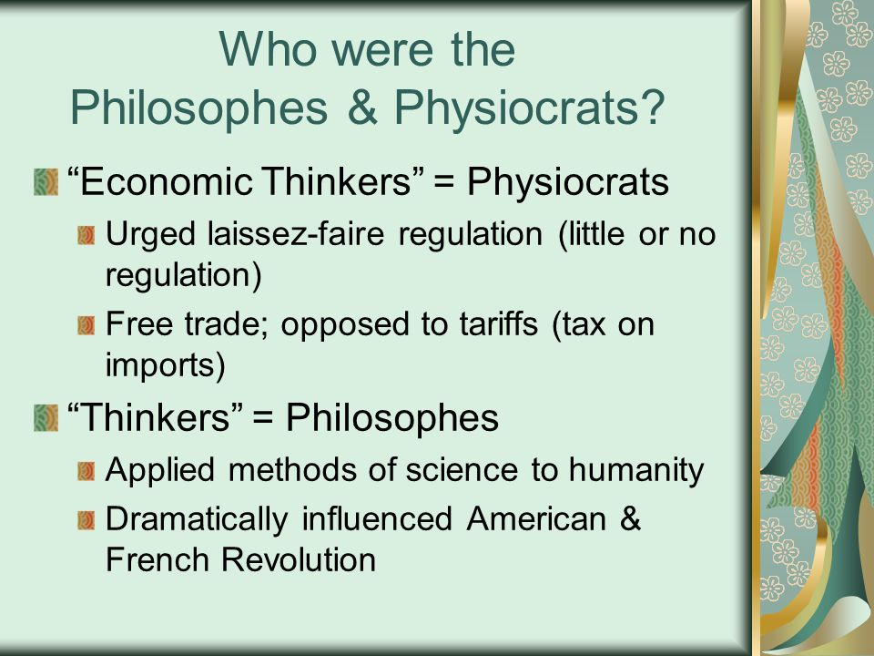 Who were the Philosophes & Physiocrats.