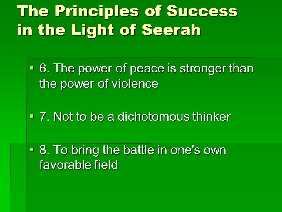 The Principles of Success in the Light of Seerah  6.