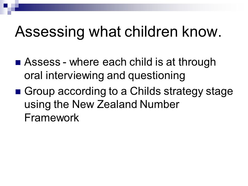 Assessing what children know.