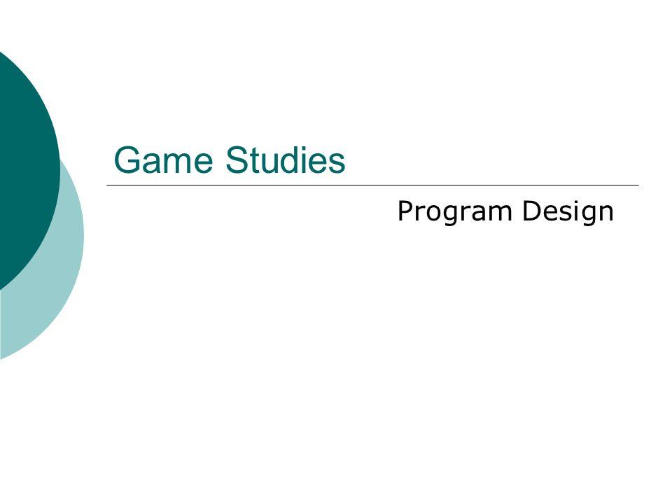 Game Studies Program Design
