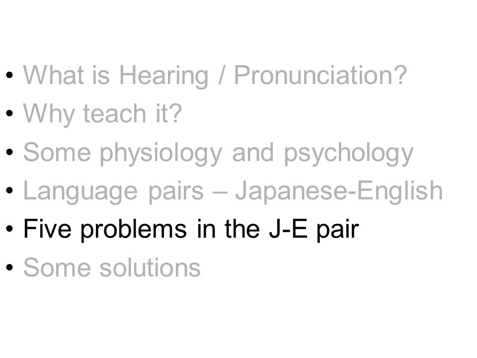 What is Hearing / Pronunciation. Why teach it.