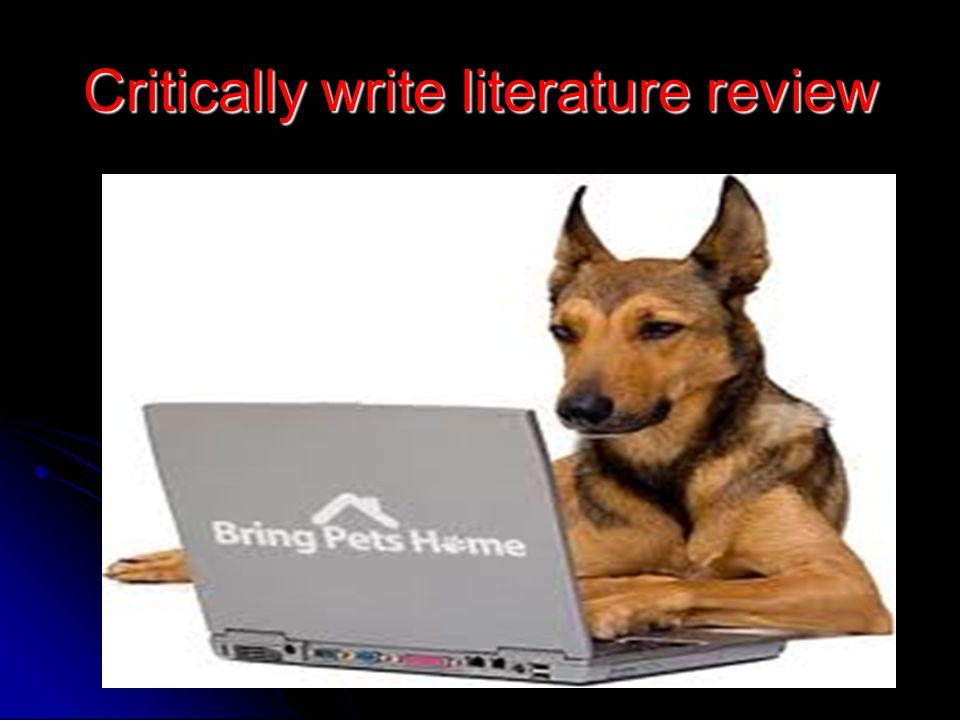 Critically write literature review