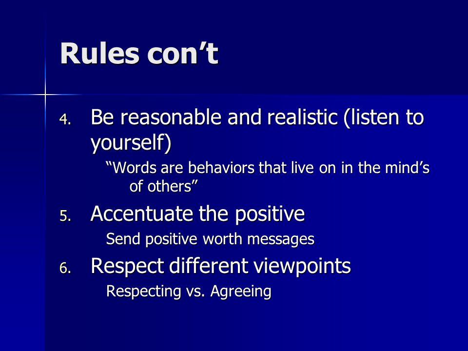 Rules con't 4.