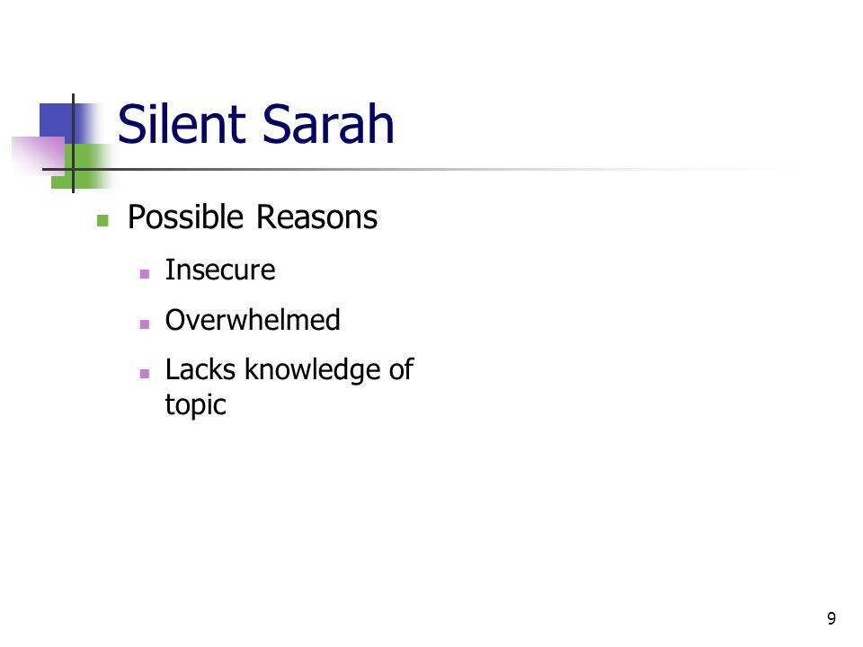 9 Silent Sarah Possible Reasons Insecure Overwhelmed Lacks knowledge of topic