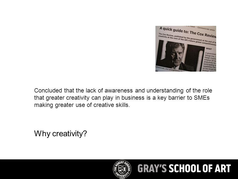 Why creativity.