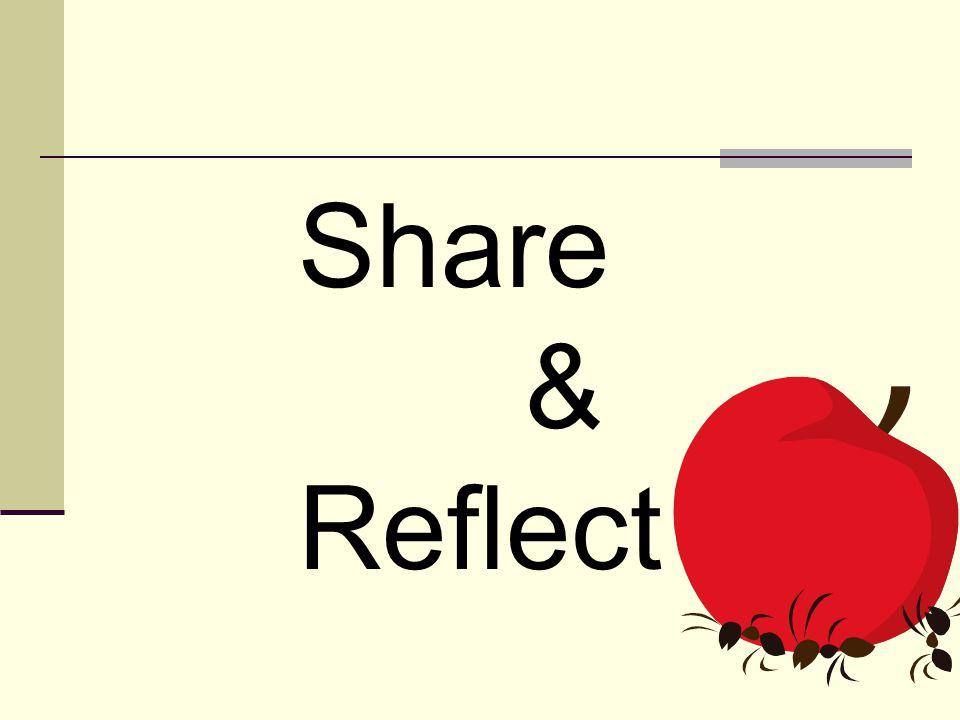 Share & Reflect