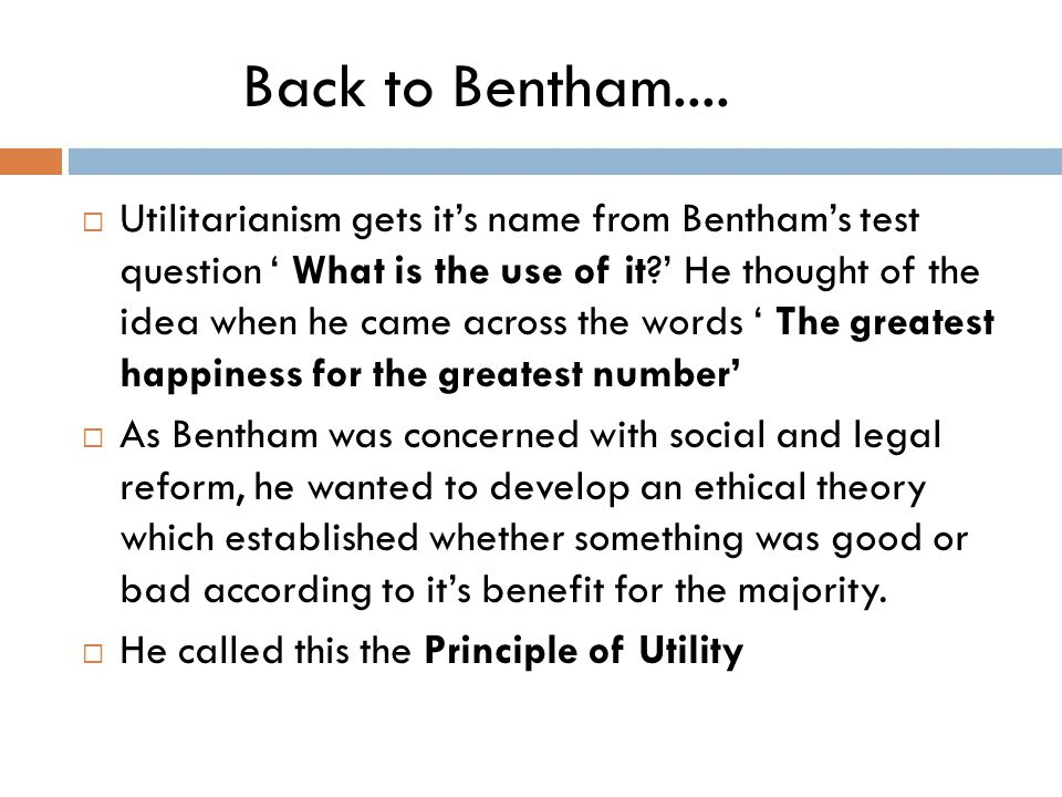 Back to Bentham....