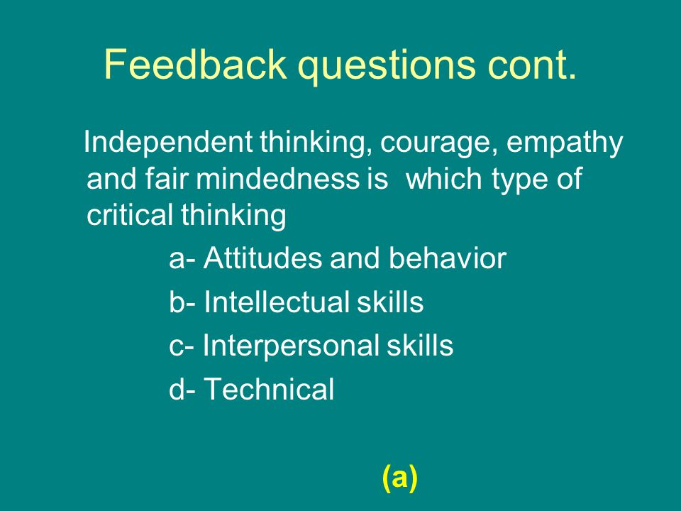 Feedback questions cont.