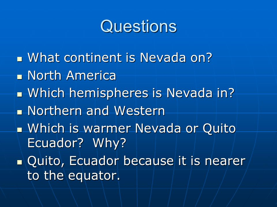 Questions What continent is Nevada on.What continent is Nevada on.