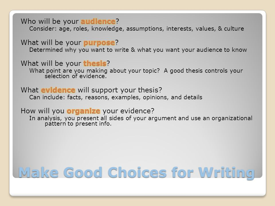 Make Good Choices for Writing
