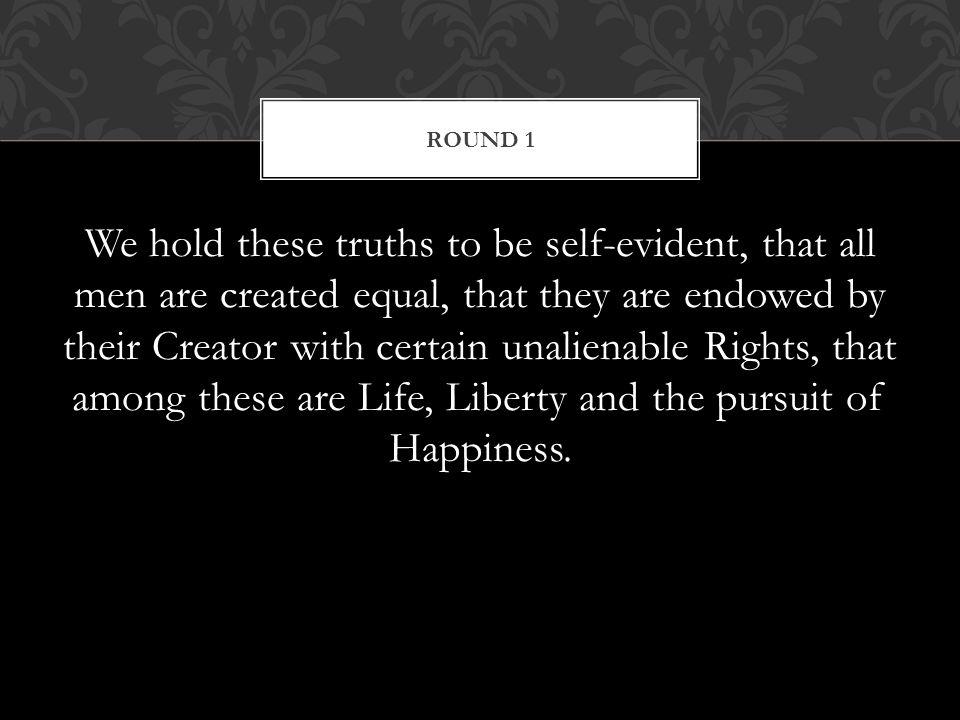 The Declaration of Independence Answer: John Locke