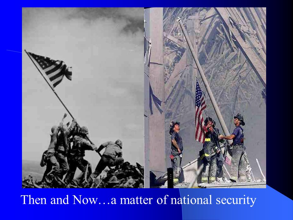 Then and Now…a matter of national security