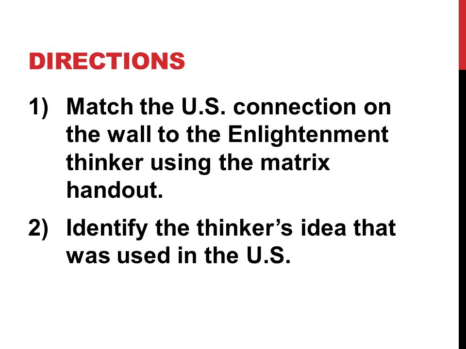 DIRECTIONS 1)Match the U.S.