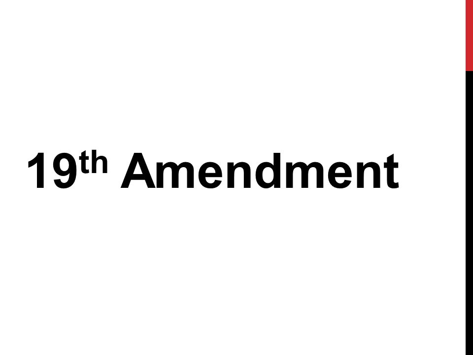 19 th Amendment