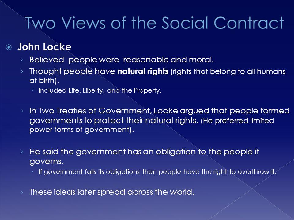  John Locke › Believed people were reasonable and moral.