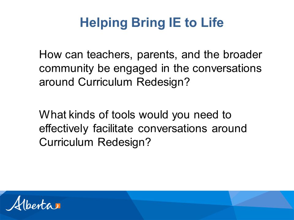 How can teachers, parents, and the broader community be engaged in the conversations around Curriculum Redesign.