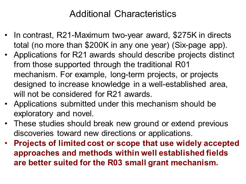 In contrast, R21-Maximum two-year award, $275K in directs total (no more than $200K in any one year) (Six-page app).