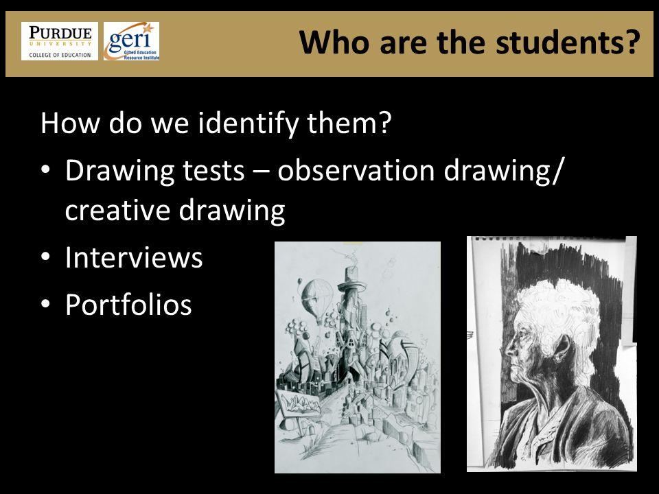 How do we identify them.