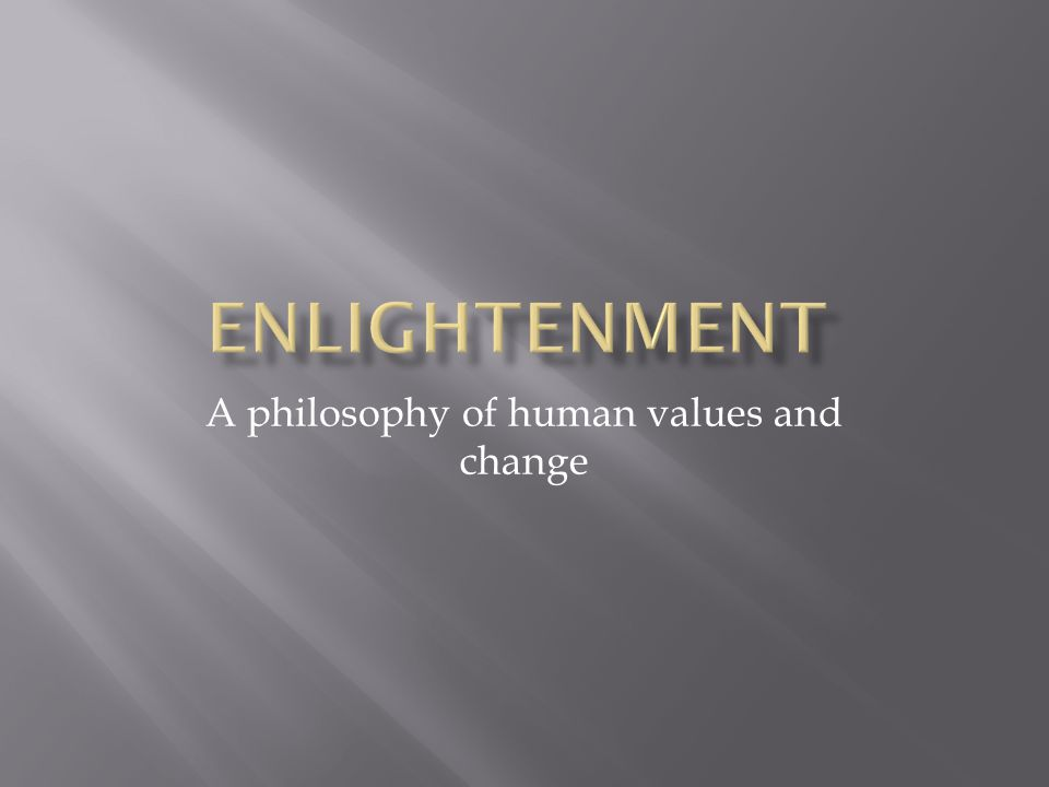 A philosophy of human values and change