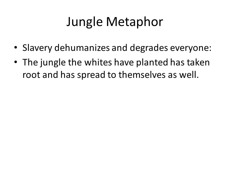 Agenda Turn in paragraph on jungle metaphor Get in groups- decide how you will present your section (chunks-every sentence, every two sentences.