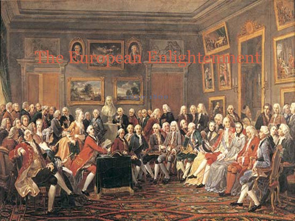 1650-1800 The European Enlightenment