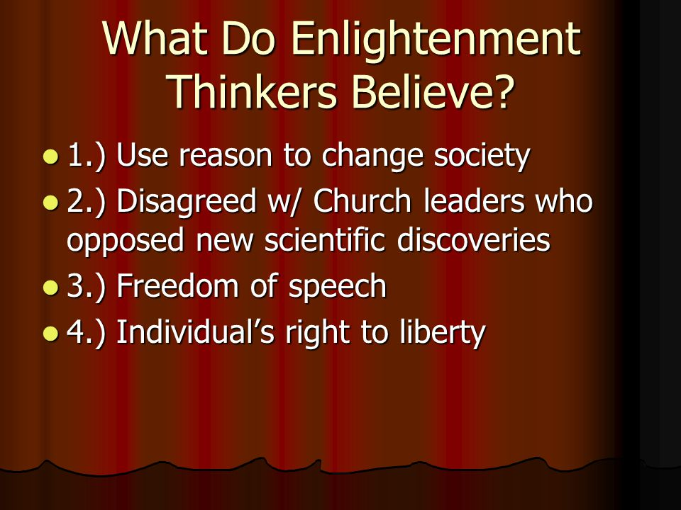 What Do Enlightenment Thinkers Believe.