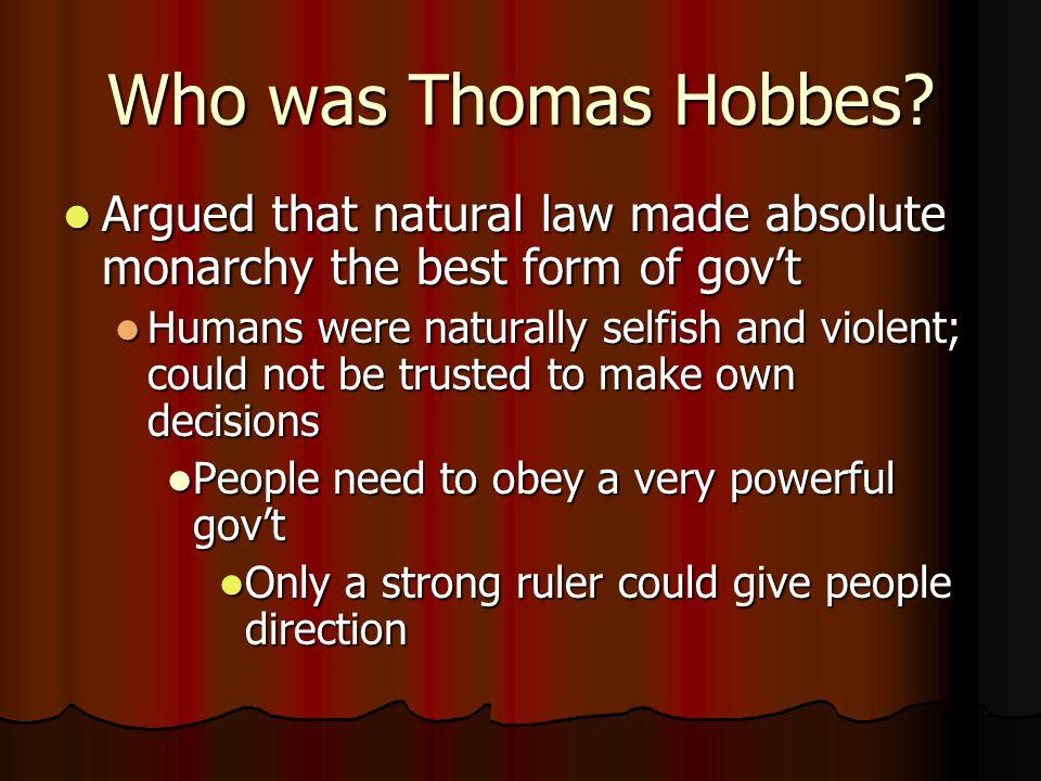 Who was Thomas Hobbes.