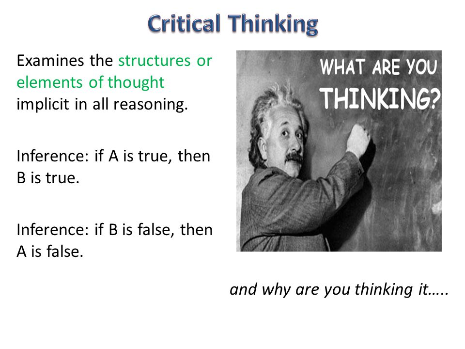 Examines the structures or elements of thought implicit in all reasoning.