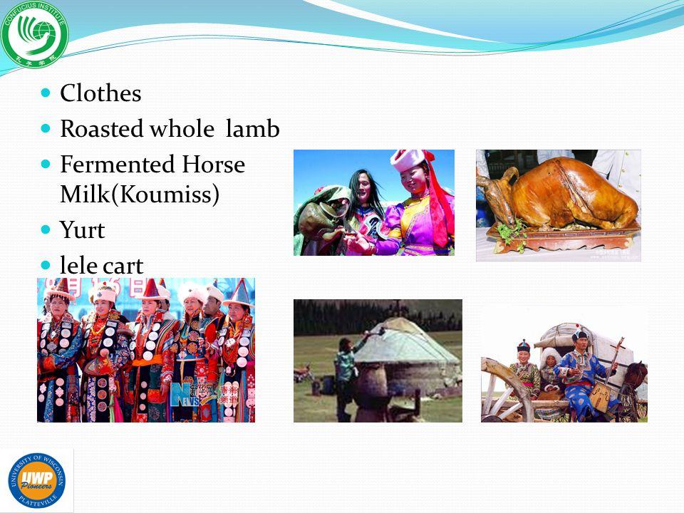 Clothes Roasted whole lamb Fermented Horse Milk(Koumiss) Yurt lele cart