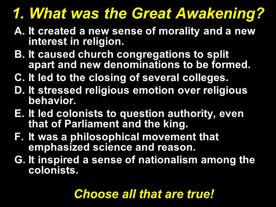 1.What was the Great Awakening.