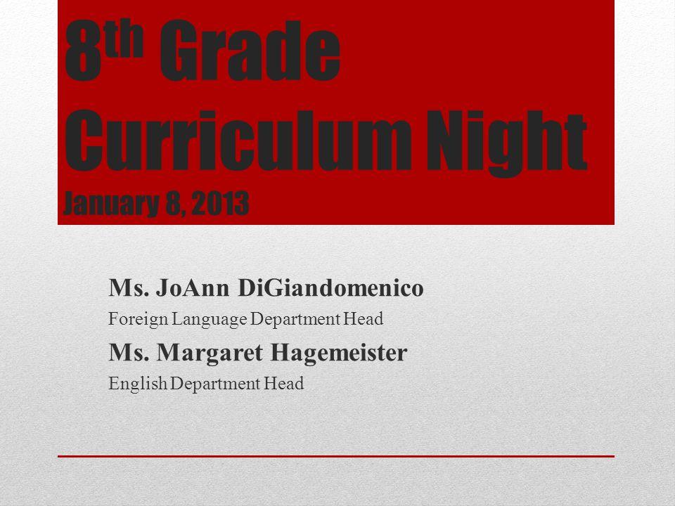 8 th Grade Curriculum Night January 8, 2013 Ms.