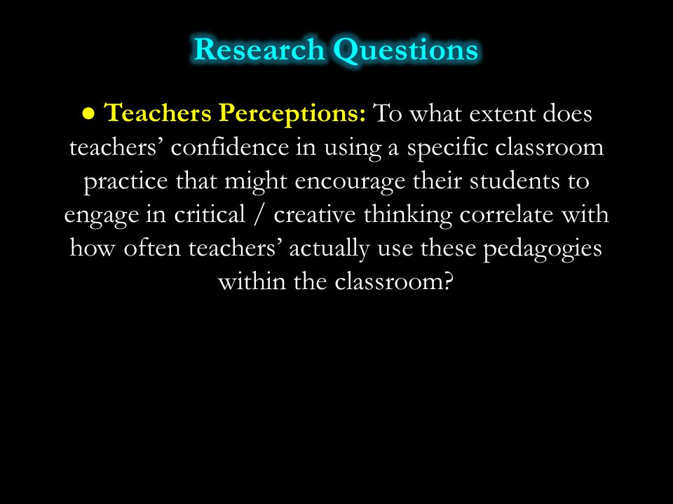 ● Teachers Perceptions: To what extent does teachers' confidence in using a specific classroom practice that might encourage their students to engage