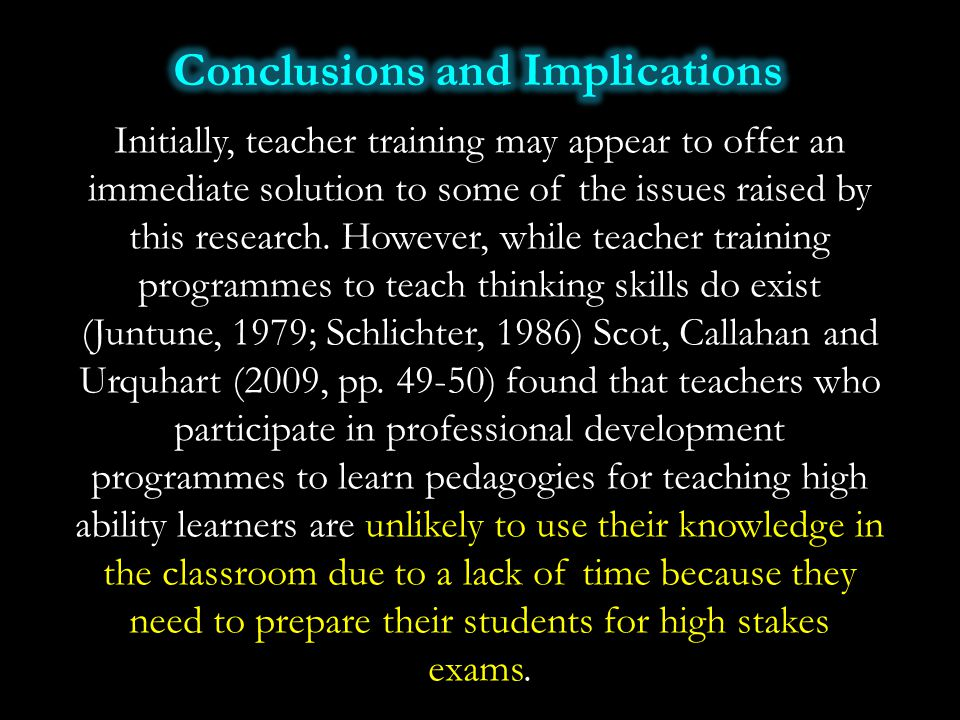 Initially, teacher training may appear to offer an immediate solution to some of the issues raised by this research. However, while teacher training p