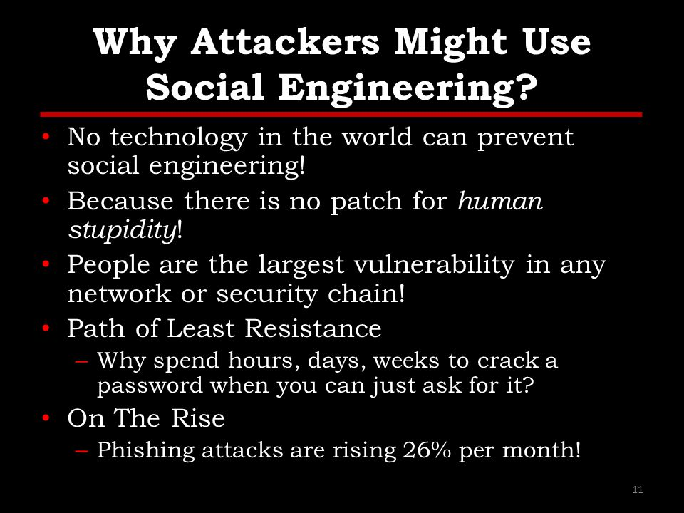 Why Attackers Might Use Social Engineering.
