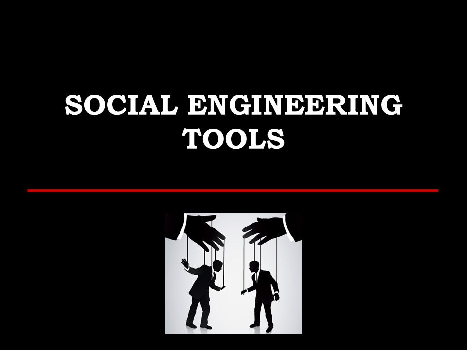 SOCIAL ENGINEERING TOOLS