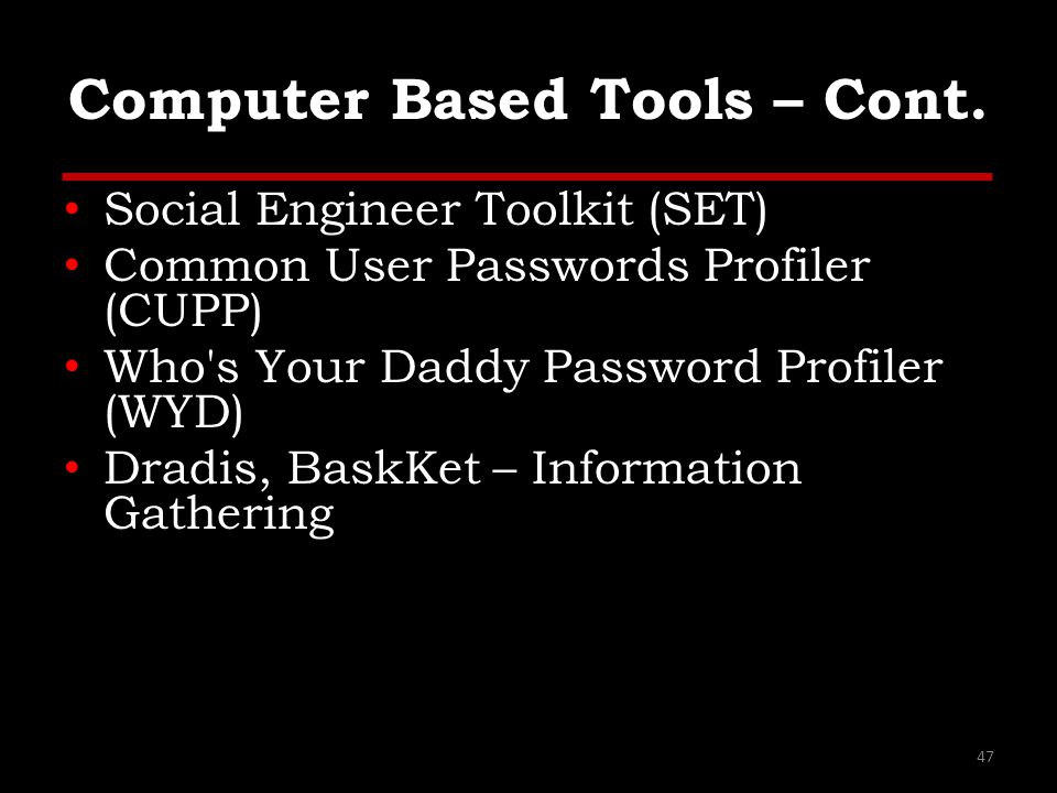 Computer Based Tools – Cont.