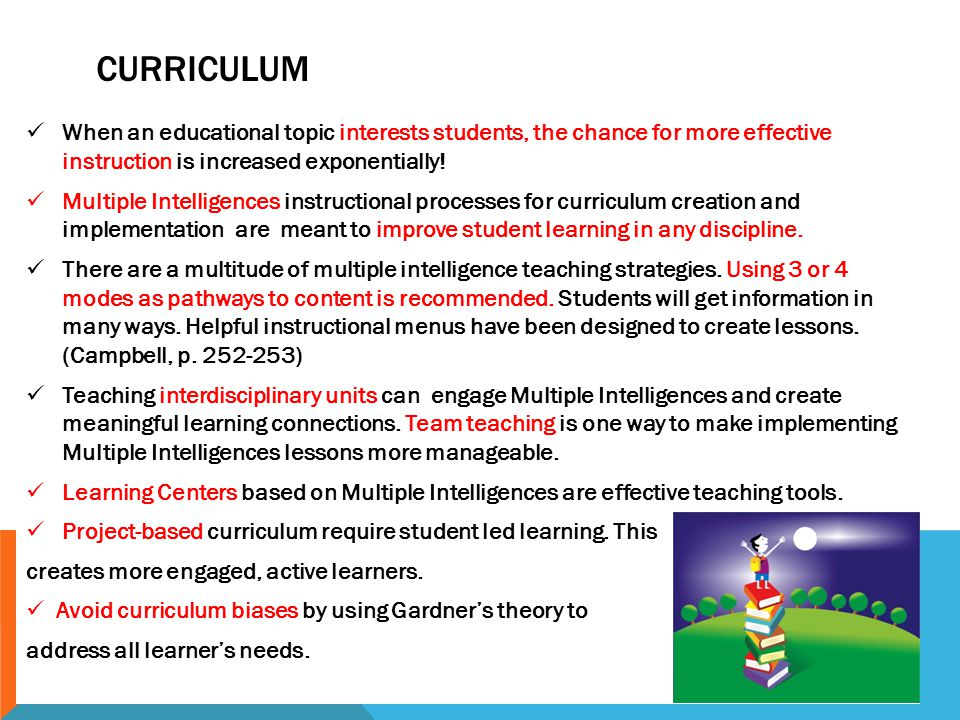 CURRICULUM When an educational topic interests students, the chance for more effective instruction is increased exponentially.