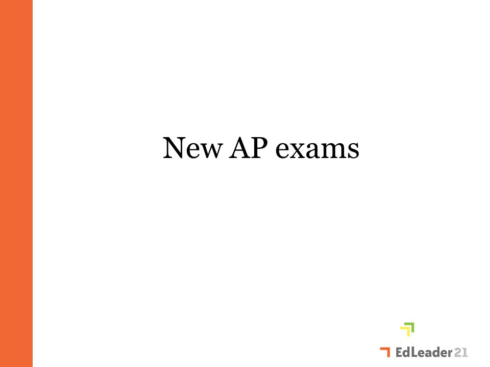 New AP exams