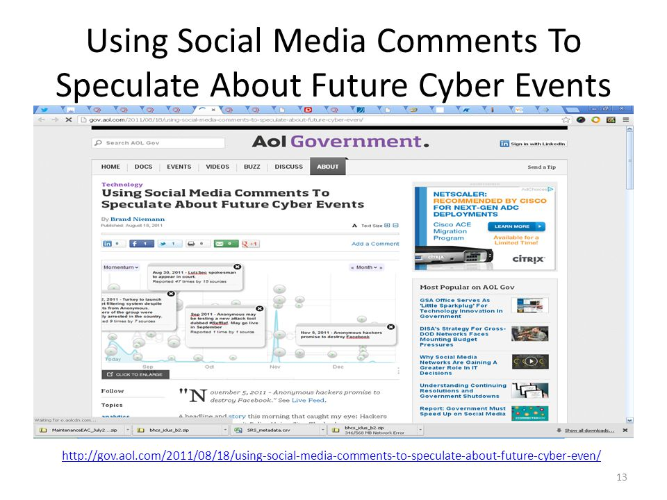 Using Social Media Comments To Speculate About Future Cyber Events 13 http://gov.aol.com/2011/08/18/using-social-media-comments-to-speculate-about-fut