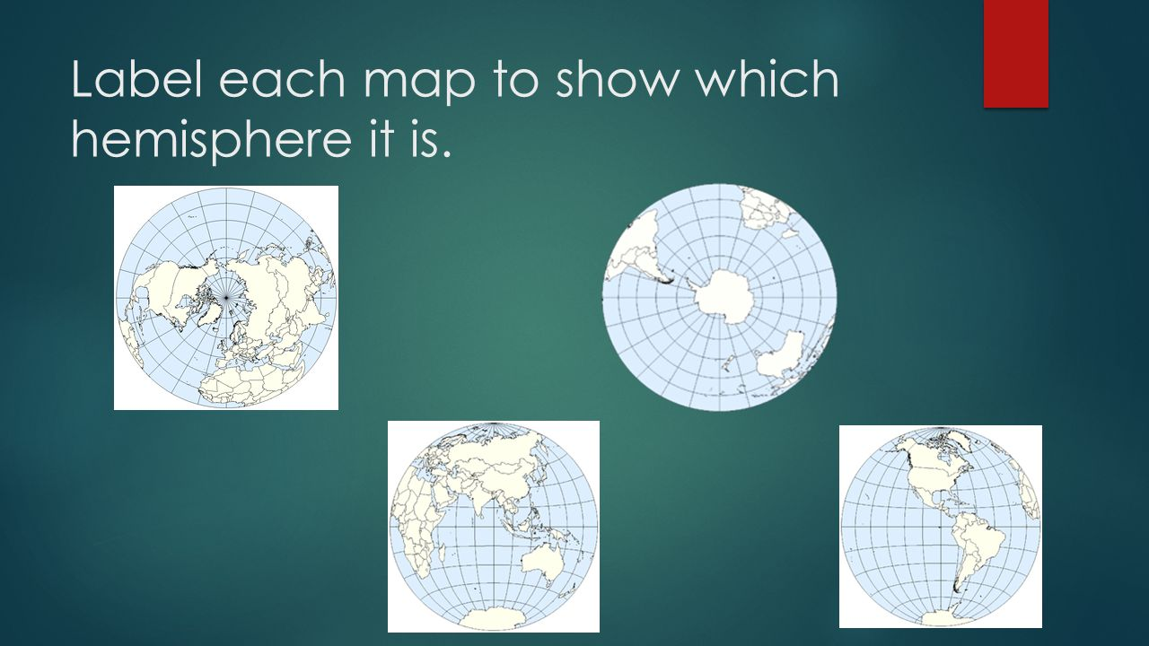 Label each map to show which hemisphere it is.