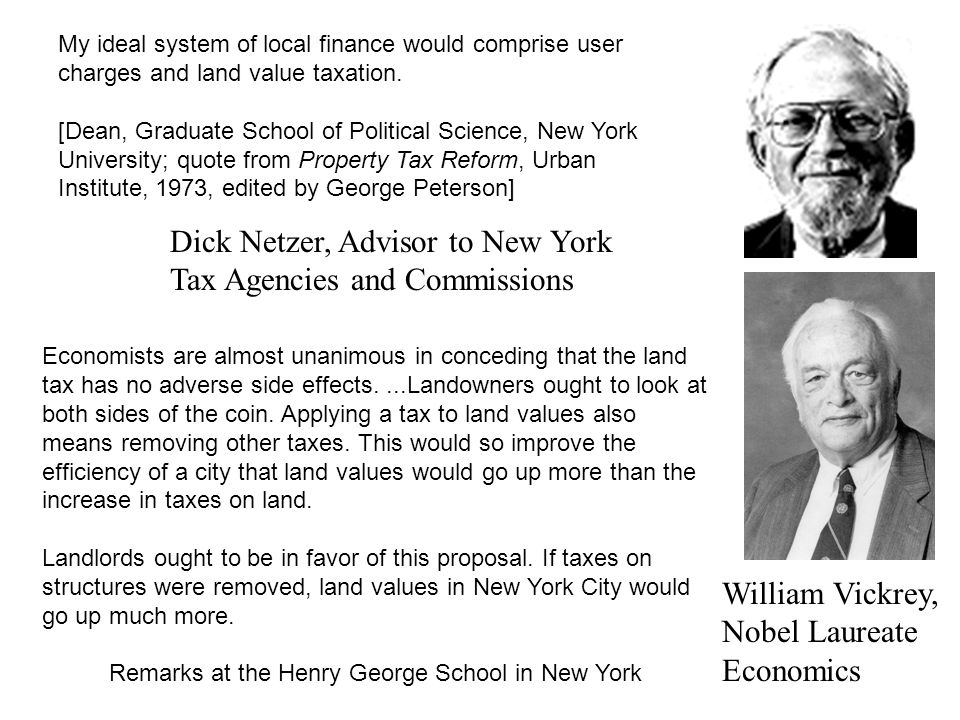 My ideal system of local finance would comprise user charges and land value taxation.