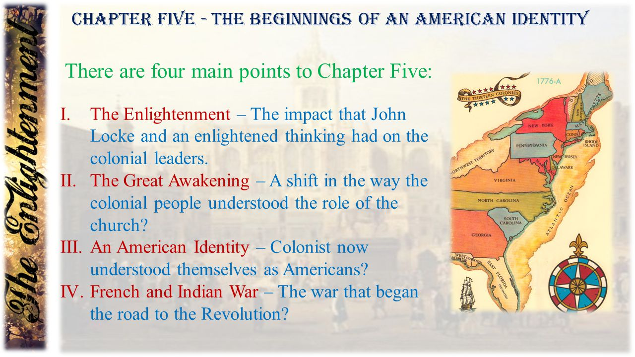 THE AMERICAN TRANSITION  As we move forward with our study of American History, it is important to recognize a significant shift.