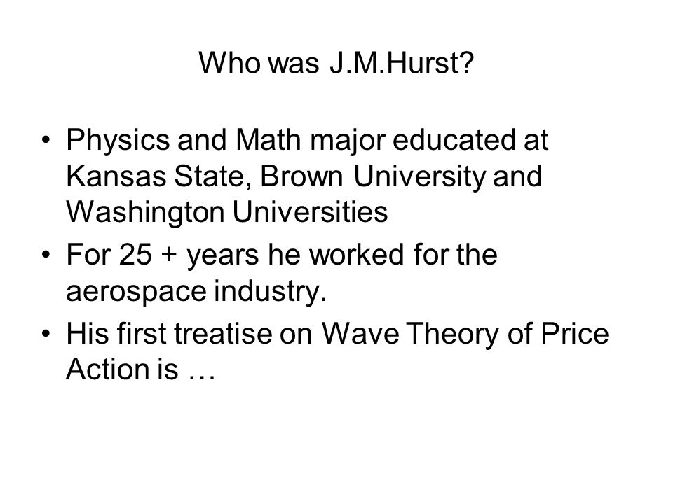 Who was J.M.Hurst.