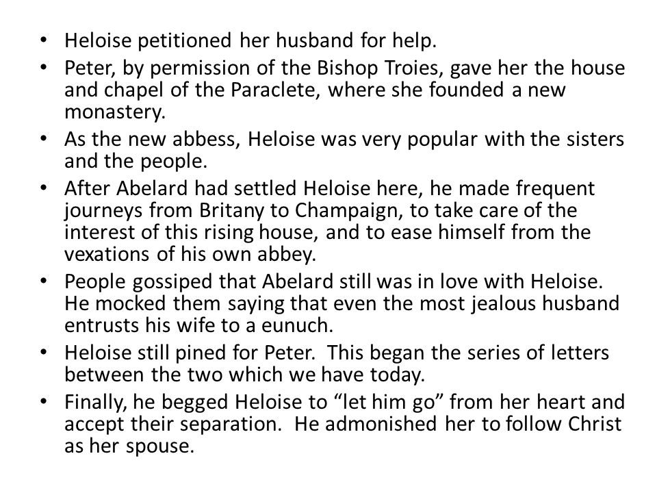 Heloise petitioned her husband for help.
