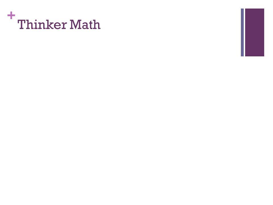 + Thinker Math
