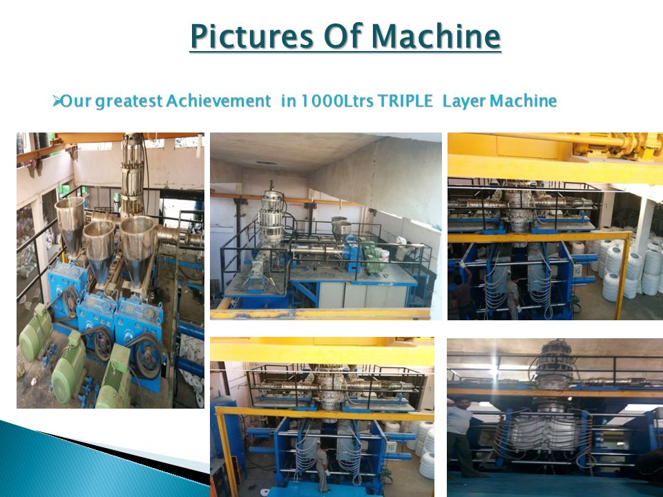 Pictures Of Machine  Our greatest Achievement in 1000Ltrs TRIPLE Layer Machine