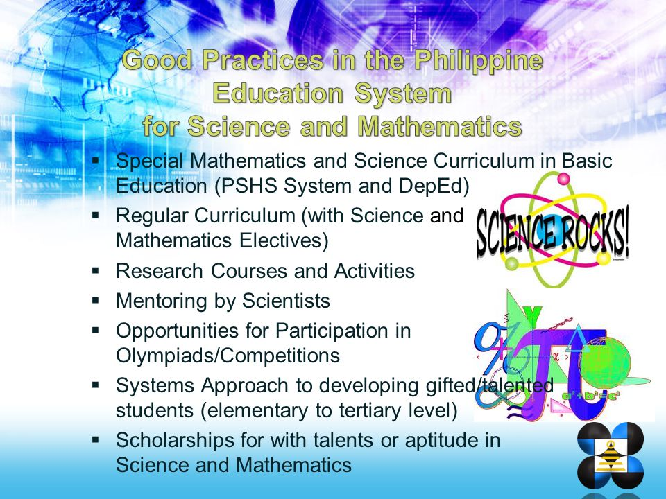  Special Mathematics and Science Curriculum in Basic Education (PSHS System and DepEd)  Regular Curriculum (with Science and Mathematics Electives)