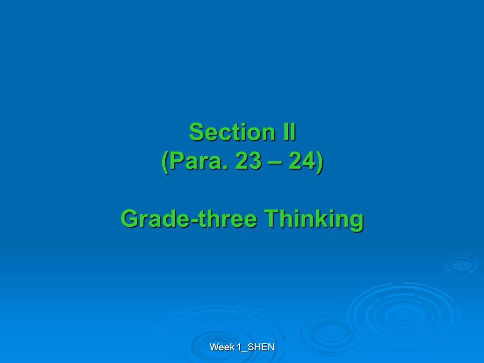 Week 1_SHEN Section II (Para. 23 – 24) Grade-three Thinking